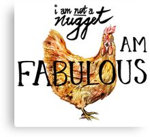 I am FABULOUS. Canvas Print