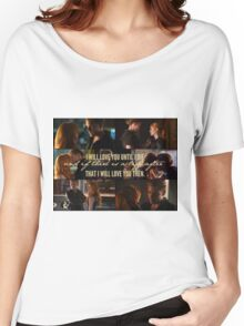Clace - I will love you until I die Women's Relaxed Fit T-Shirt