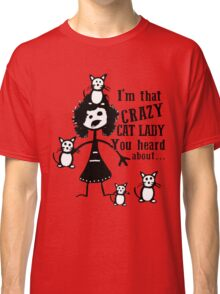 NEED LOVE AND A C-A-T Classic T-Shirt