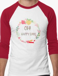 Lovely peonies wreath. Oh happy day words. Men's Baseball ¾ T-Shirt