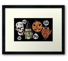 Say You Love Satan 80s Horror Podcast Logo 2 Framed Print