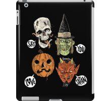 Say You Love Satan 80s Horror Podcast Logo 2 iPad Case/Skin