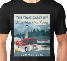 tragically hip man machine poem Unisex T-Shirt