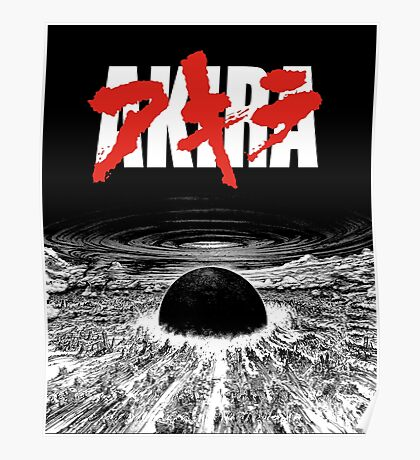 AKIRA - Neo Tokyo Is About To Explode Poster