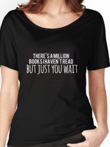 Just You Wait (black) Women's Relaxed Fit T-Shirt