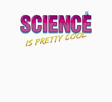 Science is Pretty Cool T-Shirt