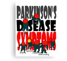 Parkinson's disease symptoms, tremors, freezing of gait, masked expressions, slow movements, bradykinesia, soft voice, micro graphia, small hand writing Canvas Print