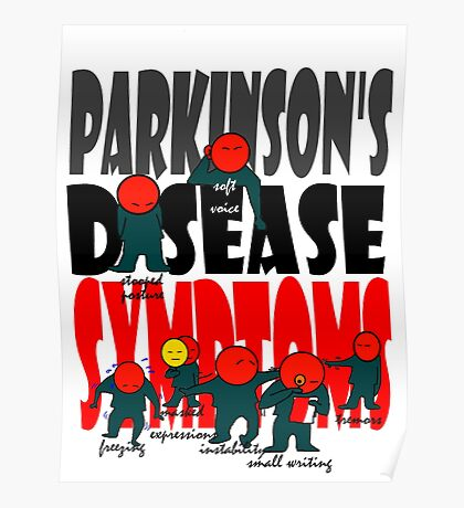 Parkinson's disease symptoms, tremors, freezing of gait, masked expressions, slow movements, bradykinesia, soft voice, micro graphia, small hand writing Poster