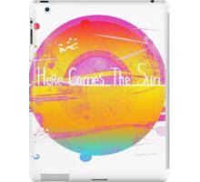 here comes the sun iPad Case/Skin