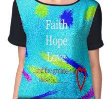 Faith hope love  Chiffon Top