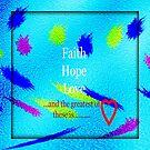 Faith hope love  by sarnia2