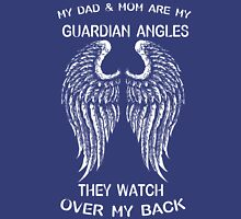 My Dad and Mom are my Guardian Angel Unisex T-Shirt