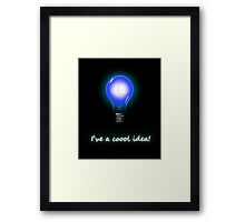 Cool Idea Framed Print