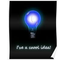 Cool Idea Poster