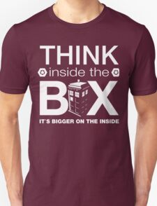 Think Inside The Box, Witty Dr Who Quote Unisex T-Shirt