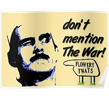 Don't mention The War! Poster