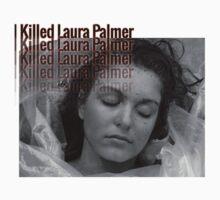 I Killed Laura by Roperhan