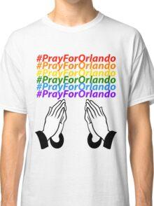 #PrayForOrlando Classic T-Shirt