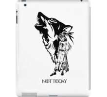 Arya stark not today iPad Case/Skin