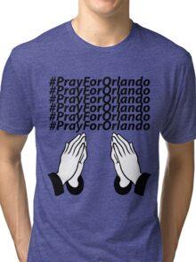 PrayForOrlando Tri-blend T-Shirt