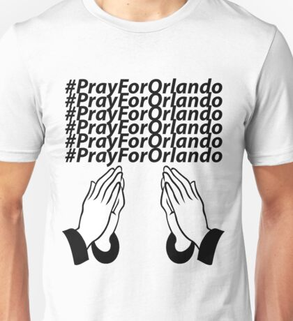 PrayForOrlando Unisex T-Shirt