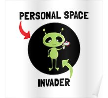 Personal Space Invader Poster