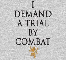 I demand a trial by combat - Tyrion Lannister by Viapuebal