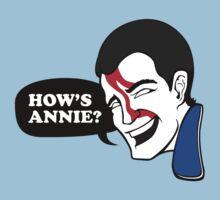 HOW'S ANNIE? by thekinginyellow