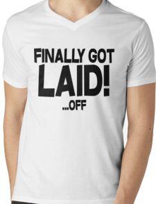 Finally got laid OFF Mens V-Neck T-Shirt