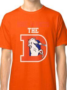 She Wants the D T-Shirt, Denver Peyton Super Xlviii Defense Bowl Broncos Manning 1799 DBlue Classic T-Shirt