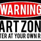 Warning - Fart Zone by Jason Scott