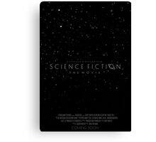 Science Fiction: The Movie!- Black Canvas Print