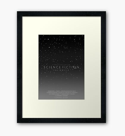 Science Fiction: The Movie!- Gray Framed Print