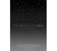 Science Fiction: The Movie!- Gray Photographic Print