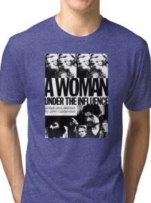 A Woman Under the Influence Tri-blend T-Shirt