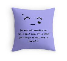Spills are Fine Throw Pillow