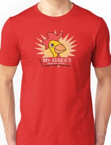 Have a Cluckity-Cluck-Cluck Day Unisex T-Shirt