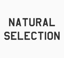 Natural Selection by Ree Jones