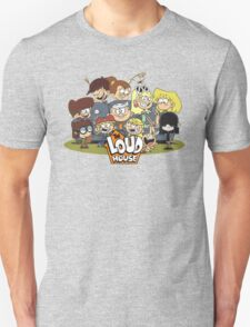 In the Loud House! Unisex T-Shirt