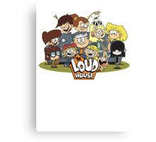 In the Loud House! Canvas Print
