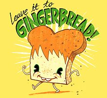 Gingerbread! by Brian Cook