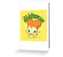 Gingerbread! Greeting Card