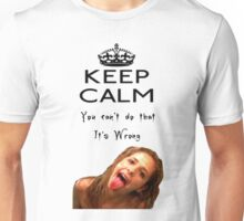 Buffy You can't do that it's Wrong Unisex T-Shirt
