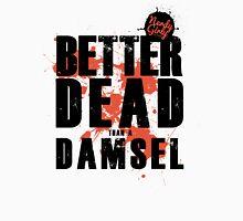 Better Dead than a Damsel Womens Fitted T-Shirt