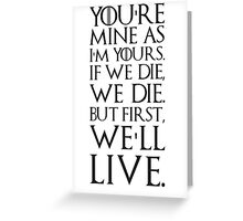 Ygritte Quote Greeting Card