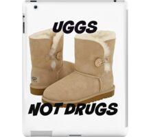 Uggs Not Drugs iPad Case/Skin