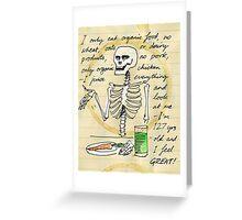 I juice everything Greeting Card
