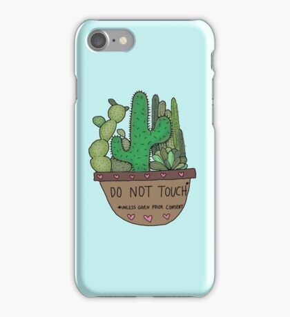 do not touch cactus / succulent iPhone Case/Skin