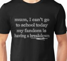 My Fandom Needs Me Unisex T-Shirt