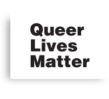 Queer Lives Matter Canvas Print